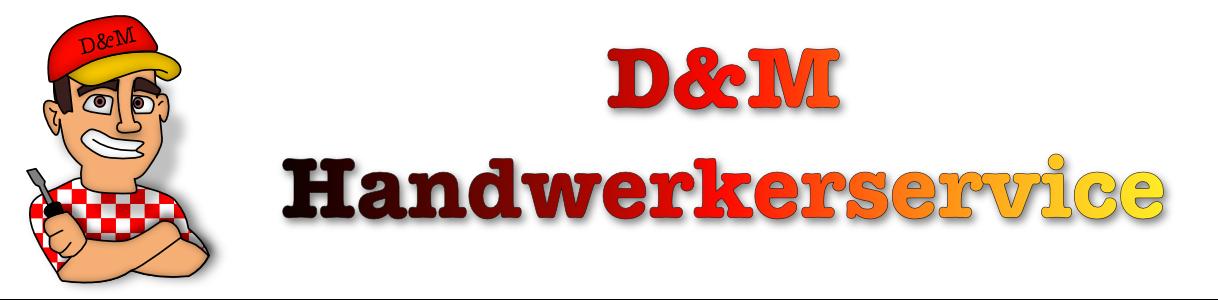 D&M Handwerkerservice